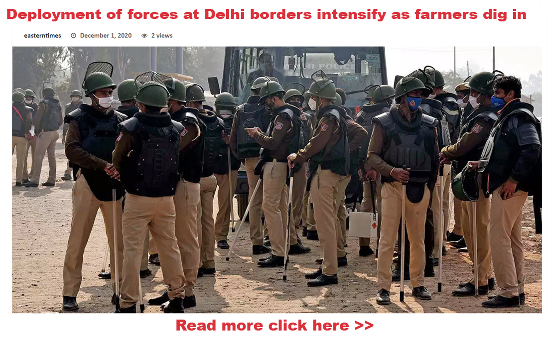 Deployment of forces at Delhi borders intensify as farmers dig in